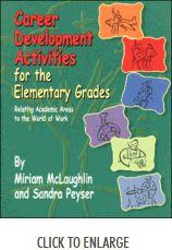 Career Development Activities For The Elementary Grades/Grades 3-6