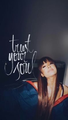 Lockscreen Ariana Grande Trust Your Soul // Fondo de Pantalla de Ariana Grande Trust Your Soul