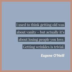 Quotable - Eugene O'Neill