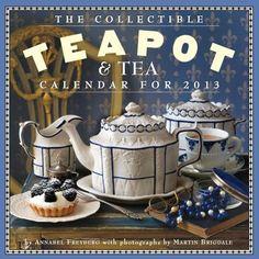 The Collectible Teapot Tea 2013 Calendar (Wall Calendar) - - With a dozen beautifully arranged and photographed settings, The Collectible Teapot & Tea Calendar is a warm and nosta 2013 Calendar, Calendar Wall, Digestive Cleanse, Chocolate Shots, Fennel Tea, Vegan Teas, Cute Teapot, Hobby House, Tea Tins
