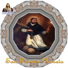 Leamos la BIBLIA: San Ramón Nonato