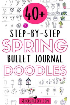 40 Spring Bullet Journal Doodles that are perfect for decorating your planner! Get creative with these easy step-by-step doodles & start planning your spring! How To Bullet Journal, Bullet Journal For Beginners, Bullet Journal Notebook, Bullet Journal Layout, Bullet Journal Ideas Pages, Bullet Journal Inspiration, Journal Pages, Bullet Journals, Journal Themes