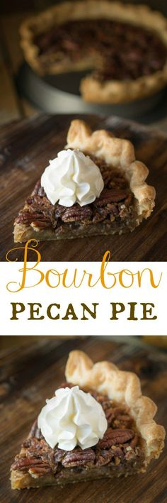 Bourbon pecan pie - Traditional pecan pie gets taken to the next level by adding…
