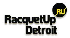 Racquet Up Detroit!