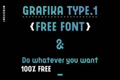 Grafika Type 1 | Free for commercial using