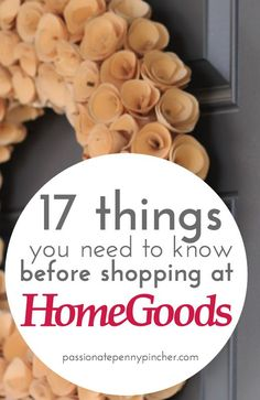 17 Things You Need to Know Before Shopping at Home Goods