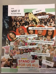 """Jennifer G. at SUNY-Cortland created this powerful poem collage for """"What If"""" by Janet Wong (from HERE WE GO: A Poetry Friday Power Book published by Pomelo Books Book Publishing, Stand Up, Collages, Poems, Typography, Friday, Scrapbook, School, Letterpress"""