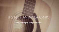 Inner critic or bad habit?
