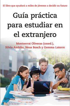 Ya está disponible la Guía práctica para estudiar en el extranjero, un libro que incluye información para planificar tu futuro laboral en el extranjero