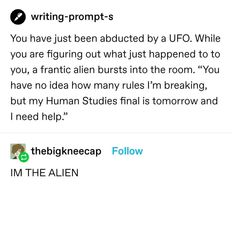 Stupid Funny Memes, Funny Relatable Memes, Funny Quotes, Creative Writing Prompts, Book Writing Tips, Writing Promts, Story Prompts, Funny Tumblr Posts, Writing Inspiration
