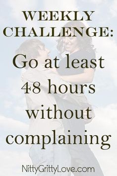 Don't complain for 48 hours, and see how it affects your marriage!