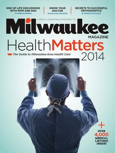 HealthMatters 2014 by Milwaukee Magazine . Griffin Orthodontics is featured in a a cover story feature on orthodontics.