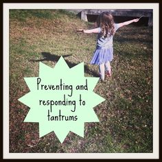 Preventing and Responding to Kid's Tantrums