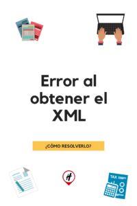 ¿Cómo resolver el error al obtener el XML? Blog, Digital Signature, Table Of Contents, Blogging