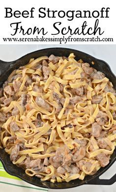 Beef Stroganoff From Scratch! So easy to make and the all time best recipe!