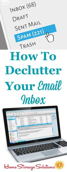 How to declutter your email inbox, including both a suggested routine to begin now to deal with emails as they come in, plus tips for deleting large amounts of emails that are backlogged in your account {on Home Storage Solutions 101}