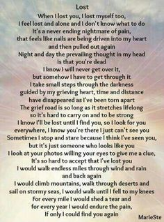 When I lost you, I lost myself, too. I feel lost and alone, and I don't know what to do. It's a never ending nightmare of pain. Miss Mom, Miss You Dad, I Feel Lost, You Lost Me, Feeling Lost, Lost Love, Loss Quotes, Dad Quotes, Family Quotes