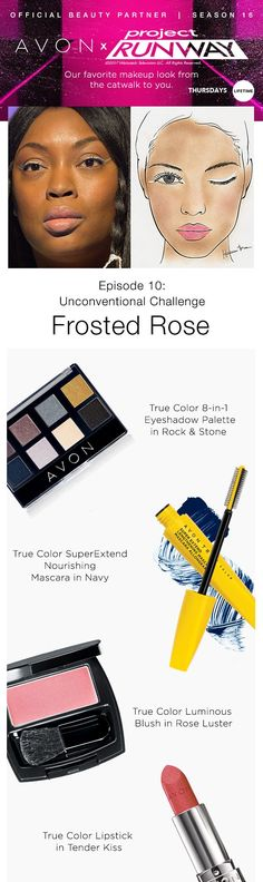 Get the Frosted Rose look created by Avon Lead Makeup Artist Hector Simancas! #AvonxProjectRunway #AvonRep