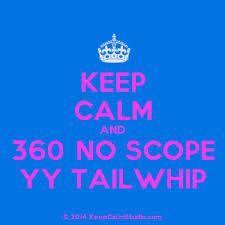 YY 360 No scope YY Tailwhip [COD]