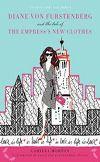 Diane Von Furstenberg and the Tale of the Empress's New Clothes | Camilla Morton