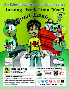 Going to the #doctor can a challenge, whether it is your first or fifteen time! Instill confidence in your #child with our interactive #app and #eBook series, Luca Lashes! Hear sounds, see sights, and have fun with scenes right out of the real experience! Learn more at http://www.lucalashes.com!