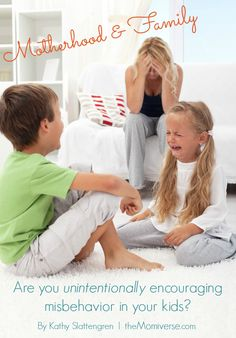 Are you unintentionally encouraging misbehavior in your kids? | The Momiverse | Article by Kathy Slattengren | behaved kids, misbehaving, parenting, change your behavior