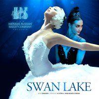 SWAN LAKE Imperial Russian Ballet - Saturday, 17 October, 2015