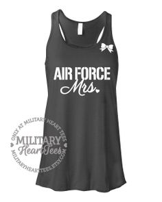Custom Air Force Mrs Racerback Tank Top by MilitaryHeartTees, $27.00