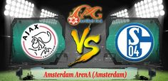 Prediksi Bola Ajax Vs Schalke 04 14 April 2017