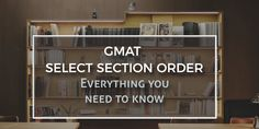 GMAT Select Section
