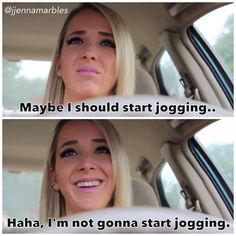 Jenna marbles on what girls think about while driving. Brilliant. pretty much what I say right before I go out to do laps around our field