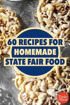 60 State Fair Foods You Can Recreate at Home Bring the fairgrounds to your own backyard. - 60 Recipes for Homemade State Fair Food Mexican Food Recipes, Snack Recipes, Dessert Recipes, Cooking Recipes, Cooking Ham, Fudge, State Fair Food, State Fair Party, Crockpot