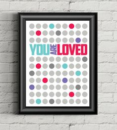 You Are Loved Printable Wall Art, Motivational Artwork, Typography Print, DIGITAL DOWNLOAD ART by ArtzyPrints on Etsy https://www.etsy.com/listing/251222882/you-are-loved-printable-wall-art