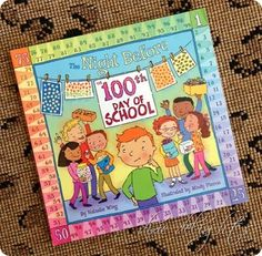 The 100th Day of School {Free Printables}