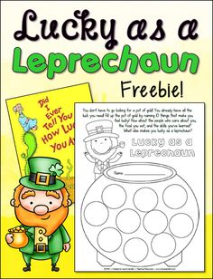Are You as Lucky as a Leprechaun? Here's a fun FREE printable for St. Patrick's Day or Dr. Seuss's birthday, March 2nd. Students fill up the pot of gold by writing 10 things that make them feel lucky.