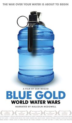 """Free screening of """"Blue Gold: World Water Wars"""" film by Sam Bozzo. What will our future be if private interests battle for our water supply? See the film on Sunday, June 7, 2 p.m. in the Community Room."""