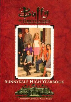 The Sunnydale High Yearbook Buffy The Vampire Slayer: Christopher Golden, Nancy Holder: 9780671035419: Amazon.com: Books