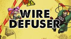 Free Games Worth Playing : Wire Defuser
