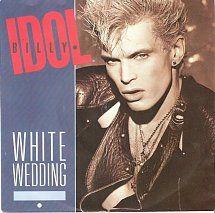 45cat - Billy Idol - White Wedding / Mega Idol Mix - Chrysalis - UK - IDOL 5