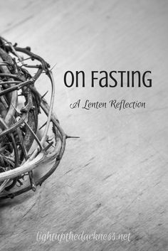 Some observations about fasting and the forms it can take.
