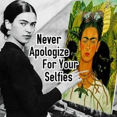 Never apologize for your selfies