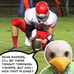 Dear Rappahannock Raiders Booster Club  don't forget that Squall will be out tonight for the big game against Washington & Lee. He'll be giving out hugs and t-shirts. But he really wants to kick  #football #rccfall #raiders #rhs #rappahannockhighschool #w&l #washingtonandlee #comm_college #warsaw