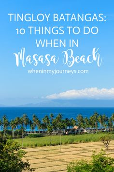 Check out Masasa Beach in Tingloy, Batangas, Philippines. To help you out in deciding whether Masasa Beach is for you, here is a list of 10 things to do when in Masasa Beach. Travel in Asia. Visit Philippines, Philippines Beaches, Philippines Travel, Batangas Philippines, China Travel, Japan Travel, Travel Advice, Travel Tips, Travel Ideas
