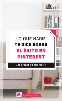 Pinterest Marketing: Lo que nadie te dice sobre el éxito en Pinterest #pinterestespañol #pinterestar #emprendedoras #negociosonline #gabrielah