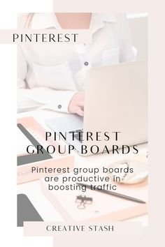 Pinterest group boards | A direct source to drive traffic Blog - Creative Stash | Design studio
