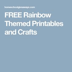 FREE Rainbow Themed Printables and Crafts