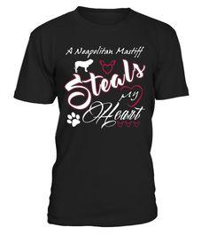 # A-Neapolitan-Mastiff-Steals-My-Heart .  A Neapolitan Mastiff Steals My Heart!Neapolitan Mastiffs, Neapolitan Mastiff Tshirt, Neapolitan Mastiff Hoodie, Neapolitan Mastiff Lover.
