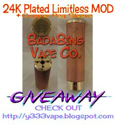 24K Plated Limitless MOD + Copper Peg Sleeve GIVEAWAY  See more at: http://y333vape.blogspot.com/p/contest-is-open-24k-plated-limitless.html