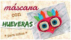 MÁSCARA DE CARNAVAL CON HUEVERAS - paso a paso