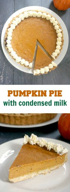 Easy Pumpkin Pie with Condensed Milk, one of the best Fall desserts that can be made from scratch at home. The star of your Thanksgiving dinner. Pumpkin Pie From Scratch, Best Pumpkin Pie Recipe, Pumpkin Pie Bars, Pumpkin Dessert, Pumpkin Pie Recipe From Scratch With Sweetened Condensed Milk, Pumkin Pie, Pumpkin Pie Recipe With Pumpkin Pie Spice, Canned Pumpkin Recipes, Pumpkin Cheesecake